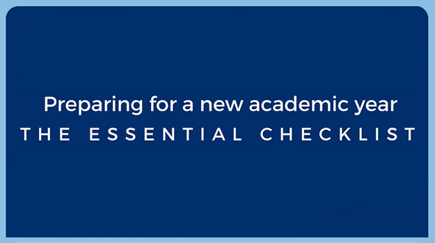 Preparing for a new academic year: the essential checklist