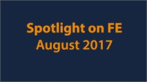 Spotlight on FE: August 2017